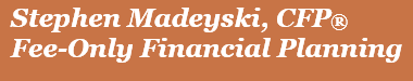 Stephen Madeyski Financial Planning